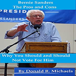 Bernie Sanders: The Pros and Cons Audiobook