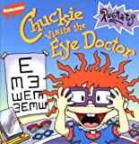 Chuckie Visits the Eye Doctor, Luke David, 0689826702