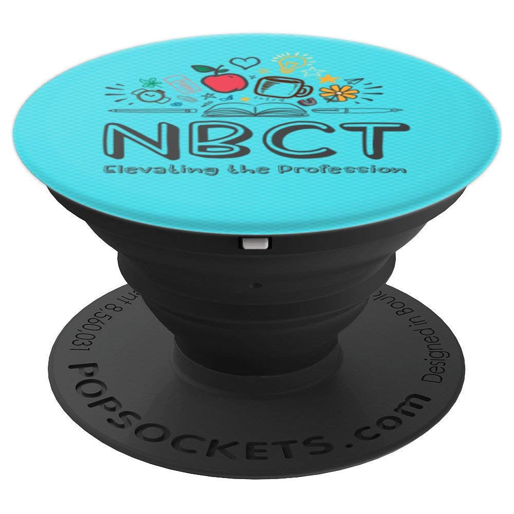 Amazon National Board Certified Teacher Nbct Popsockets Grip