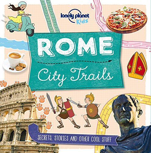 Online Store For Kids (City Trails - Rome (Lonely Planet)