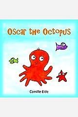Oscar the Octopus Kindle Edition