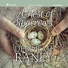 A Nest of Sparrows Audiobook by Deborah Raney,  Red Rose Audiobooks - producer Narrated by Julie Lancelot