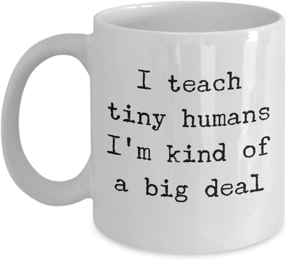 Amazon Com Daycare Teacher Gifts I Teach Tiny Humans Coffee Mug Novelty Teachers Appreciation Gift Ideas 11 Oz Cup Kitchen Dining