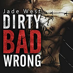 Dirty Bad Wrong Hörbuch