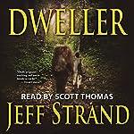 Dweller | Jeff Strand