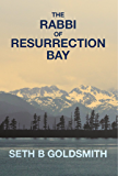 The Rabbi of Resurrection Bay