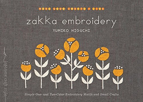 Zakka Embroidery: Simple One- and Two-Color Embroidery Motifs and Small Crafts (Book Embroidery)