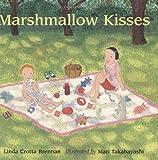 Marshmallow Kisses, Linda Crotta Brennan, 0395738725