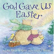 God Gave Us Easter (God Gave Us Series)