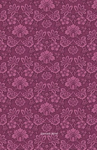 Damask Wine Notebook Journal (Size 5,5 x 8,5): 120 college-ruled pages (60 sheets)