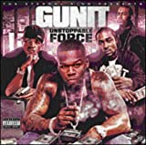 Unstoppable Force by G Unit