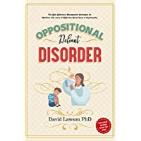 Oppositional Defiant Disorder: The Best Behaviour Management Strategies for Children with cases of ODD that Could Lead…