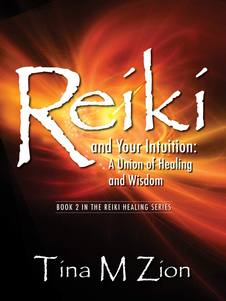 Reiki Your Intuition Healing Wisdom