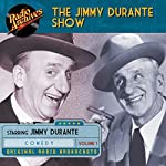 Jimmy Durante Show, Volume 1 |  NBC Radio