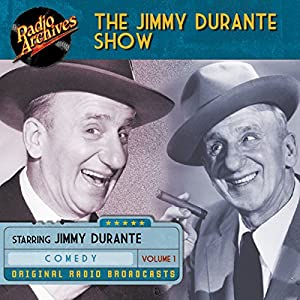 Jimmy Durante Show, Volume 1 Radio/TV Program