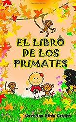 El libro de los Primates: (Ilustrado)