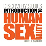 Discovery Series: Human Sexuality (with CourseMate Printed Access Card) (New 1st Editions in Psychology)