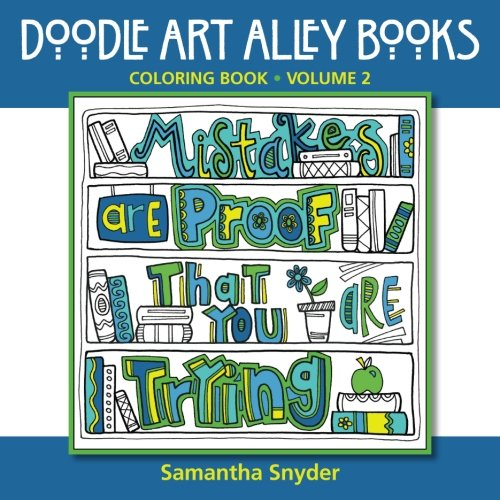 Mistakes Are Proof That You Are Trying: Coloring Book (Doodle Art Alley Books) (Volume 2)
