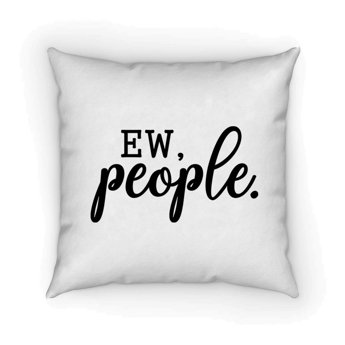 throw pillow cover Sassy quote 18 x 18 Inch Winter Holiday Rustic Farmhouse Linen Cushion Case for Sofa Couch Ew People funny home d/écor White Funny Pillow,Sassy Pillow sarcastic quote