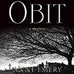 Obit: A Collins-Burke Mystery, Book 2 | Anne Emery