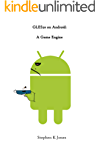 GLES20 on Android: A Game Engine (English Edition)