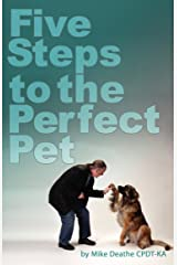 Five Steps to the Perfect Pet Kindle Edition