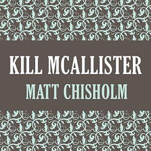Kill McAllister Audiobook