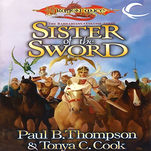 Sister of the Sword: Dragonlance: Barbarians, Book 3