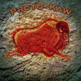 Wait Of Glory, The [Limited Edition With Bonus DVD] By Proto-Kaw (2006-01-23)