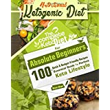 Ketogen Diet: The Perfect Ketogenic Diet for Beginners: Over 100+ Budget-Friendly, Time Saving Keto Recipes, and a 14 Day Meal Plan to help you enjoy the Perfect Keto Lifestyle