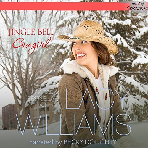 Jingle Bell Cowgirl: Heart of Oklahoma, Book 5