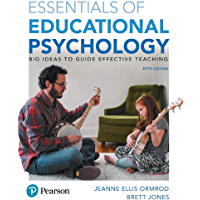 Essentials of Educational Psychology: Big Ideas To Guide Effective Teaching (2-downloads)