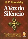 A Voz Do Silêncio