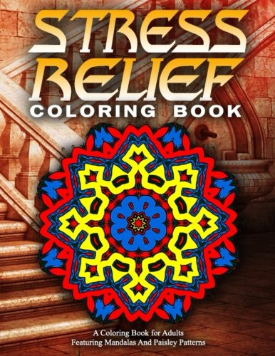 STRESS RELIEF COLORING BOOK Vol.17: Adult Coloring Books Best Sellers For Women (Volume 17)
