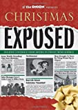 img - for The Onion Presents: Christmas Exposed (Onion Ad Nauseam) by The Onion Staff (2011-10-25) book / textbook / text book