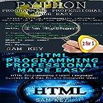 Programming, Book 50: Python Programming Professional Made Easy & HTML Professional Programming Made Easy | Sam Key