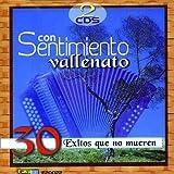 Con Sentimiento Vallenato~30 Exitos Que No Mueren(2Cd's) by Various Artists ~ Varios Artistas ~ (2000-08-03)