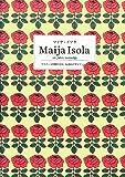 マイヤ・イソラ Maija Isola