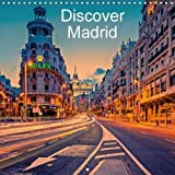 Discover Madrid 2018: A Photographic Journey Through the Beaufiful City of Madrid (Calvendo Places)