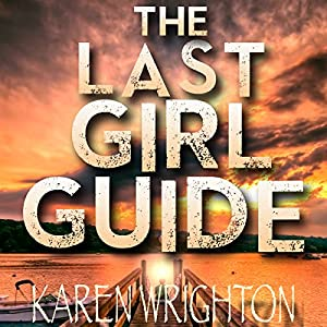 The Last Girl Guide Audiobook
