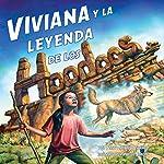 Viviana y la Leyenda de los Hoodoos [Viviana and the Legend of the Hoodoos] | Terry Catasús Jennings