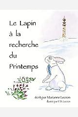 Le Lapin à la recherche du Printemps (French Edition) Paperback