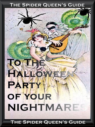 (The Spider Queen's Guide to the Halloween Party of your)