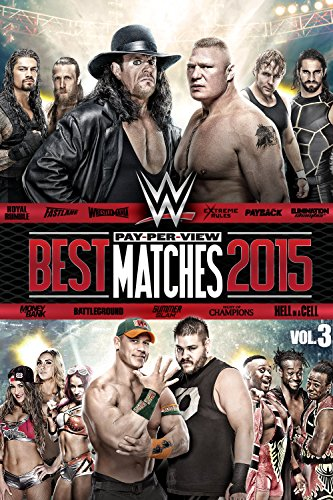 WWE: Best Pay-Per-View Matches of 2015 Volume 3 (Best Daniel Bryan Matches)