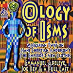 The Ology of Isms: A Nigerian Twist on The Emperor's New Clothes | Emmanuel Adeleye - adaptation,Joe Bevilacqua - producer,Hans Christian Andersen
