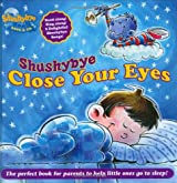 Shushybye: Close Your Eyes