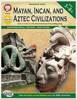 Amazon Com Mayan Incan And Aztec Civilizations Grades 5 8