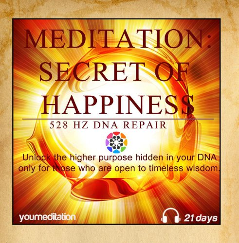 Price comparison product image Meditation: Secret of Happiness (528 Hz Dna Repair)