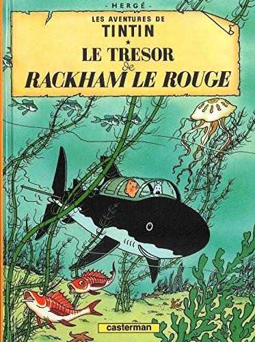 Les Aventures de Tintin. Le trésor de Rackham le Rouge
