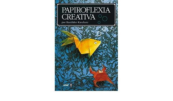 Papiroflexia creativa (Como Hacer M?viles) (Spanish Edition): Kunihiko Kasahara: 9788476407042: Amazon.com: Books